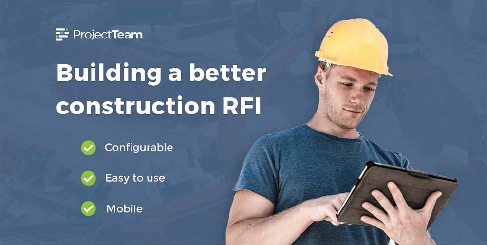 Building a better construction RFI